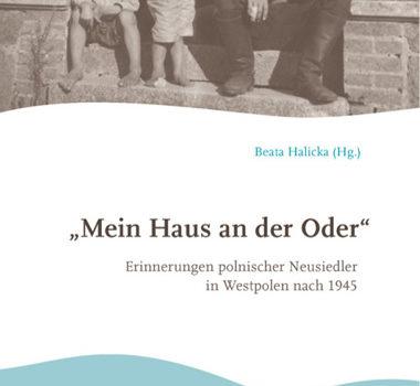 Beata Halicka Mein Haus an der Oder