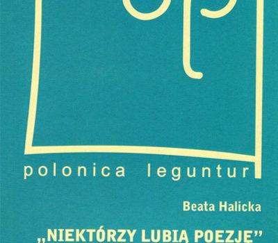 Beata Halicka wiersze Szymborskiej. Niektórzy lubią poezję
