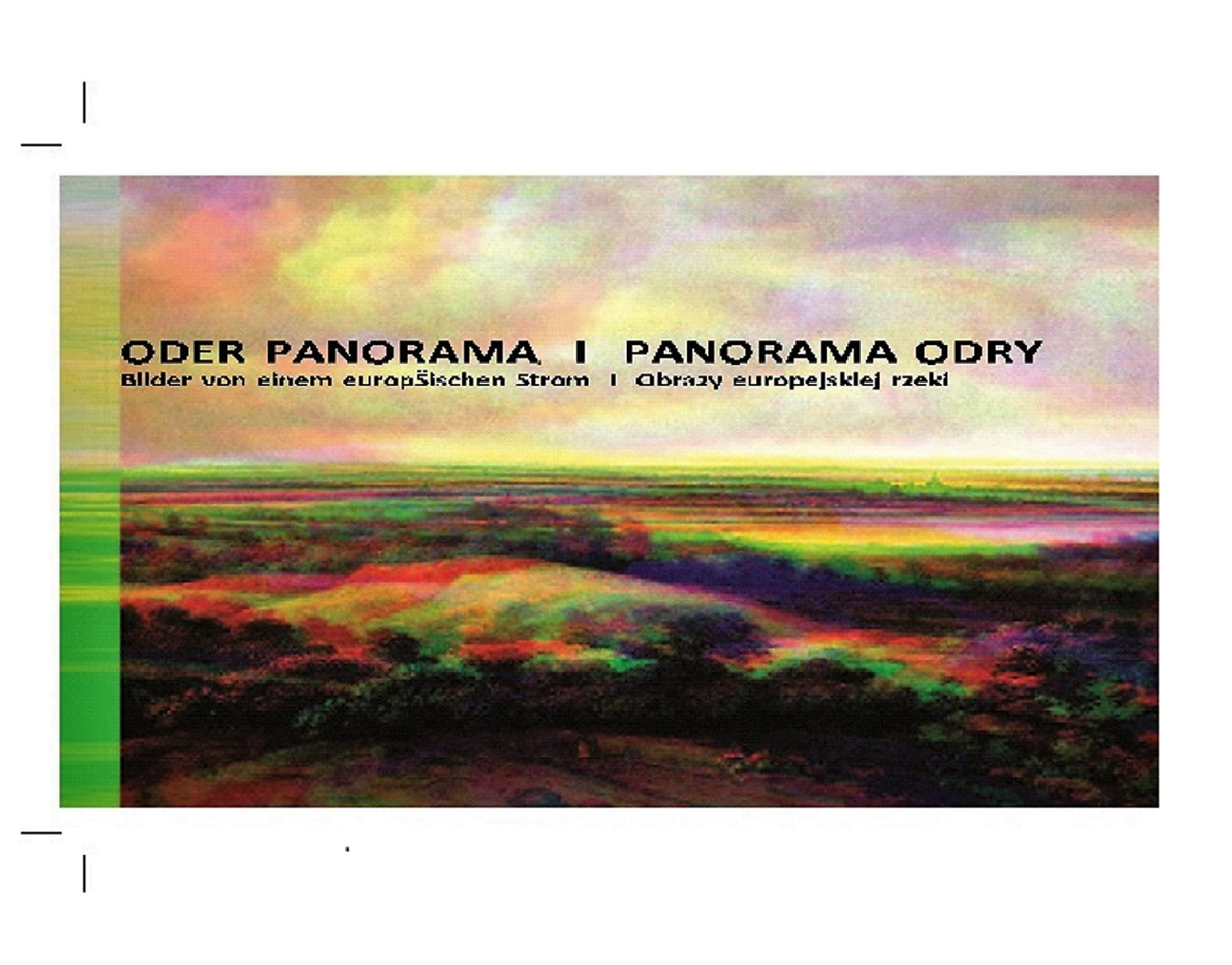 An Exibition <br/>Oder-Panorama I Panorama Odry