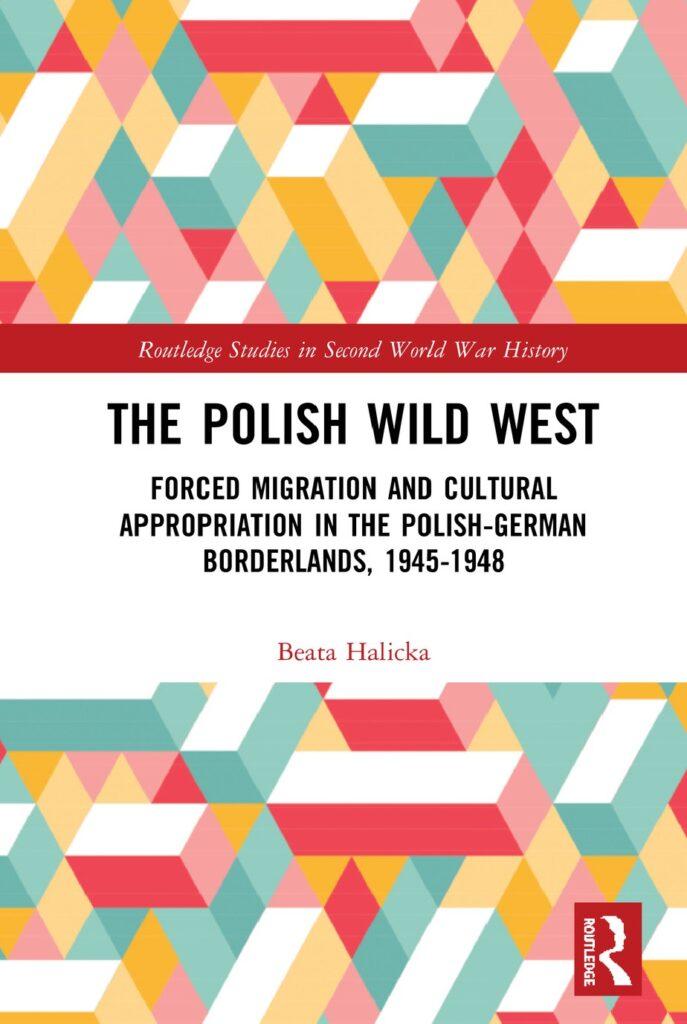 Beata Halicka The Polish Wild West